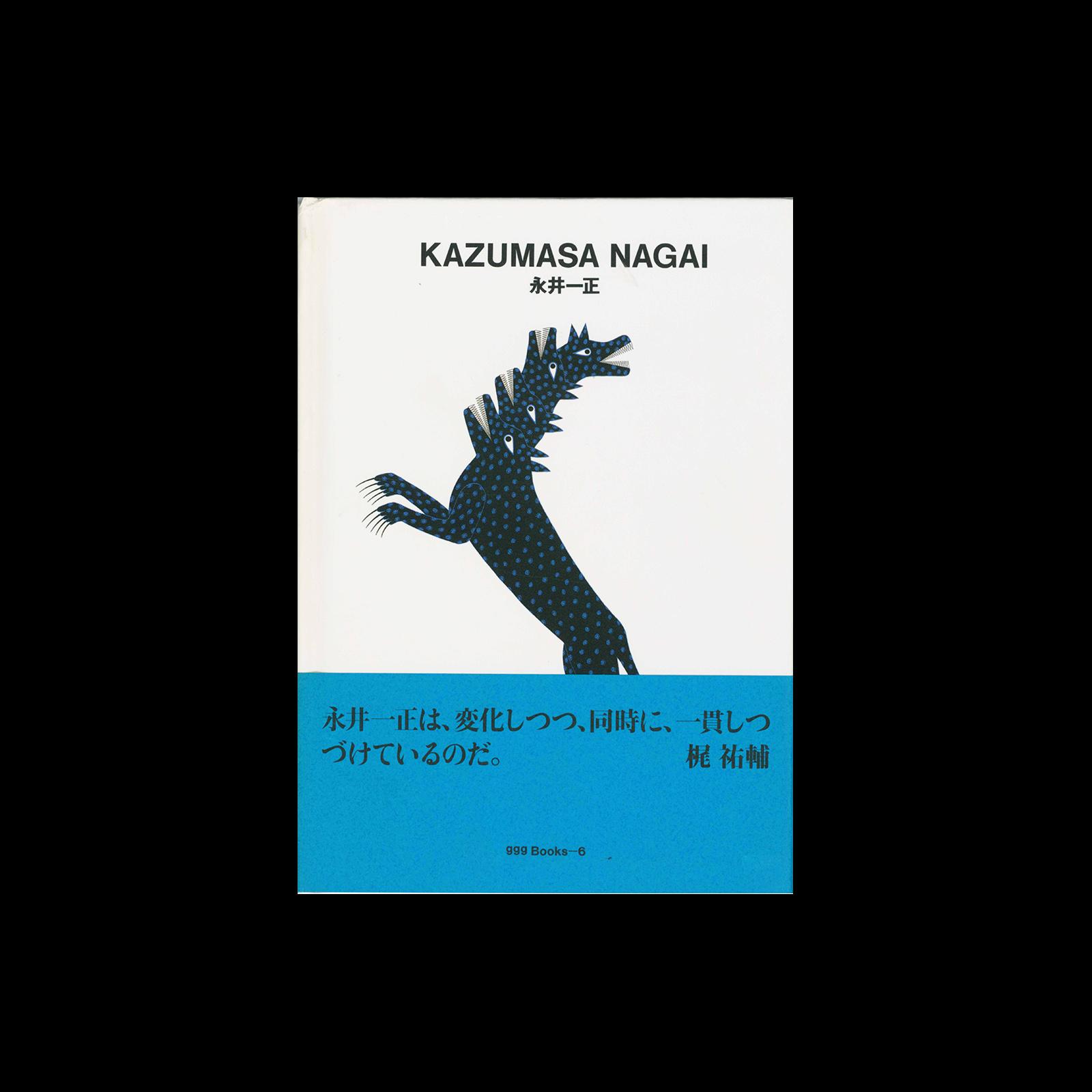 Ginza Graphic Gallery 06, Kazumasa Nagai