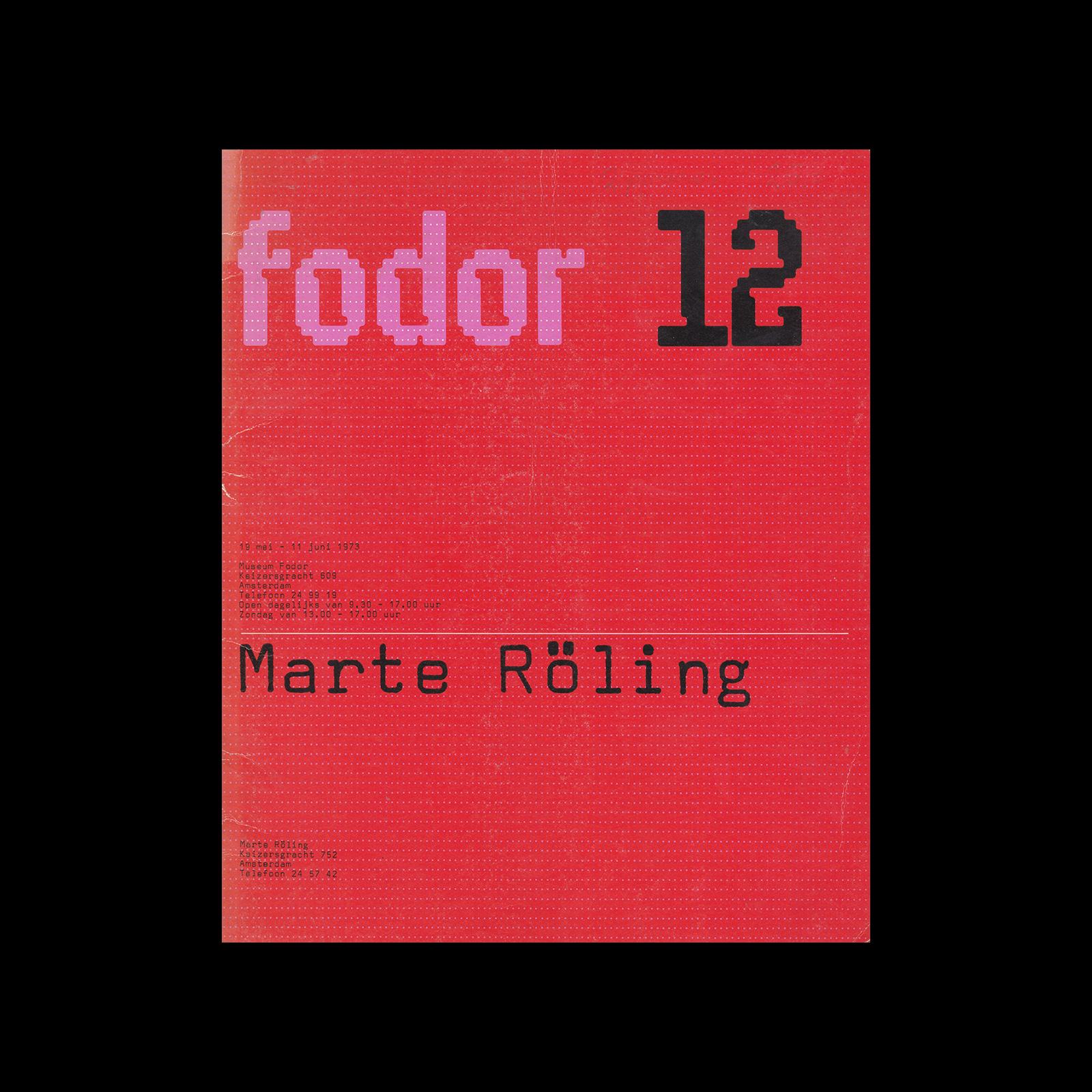 Fodor 12, 1973 - Marte Roling. Designed by Wim Crouwel and Dapne Duijvelshoff (Total Design).