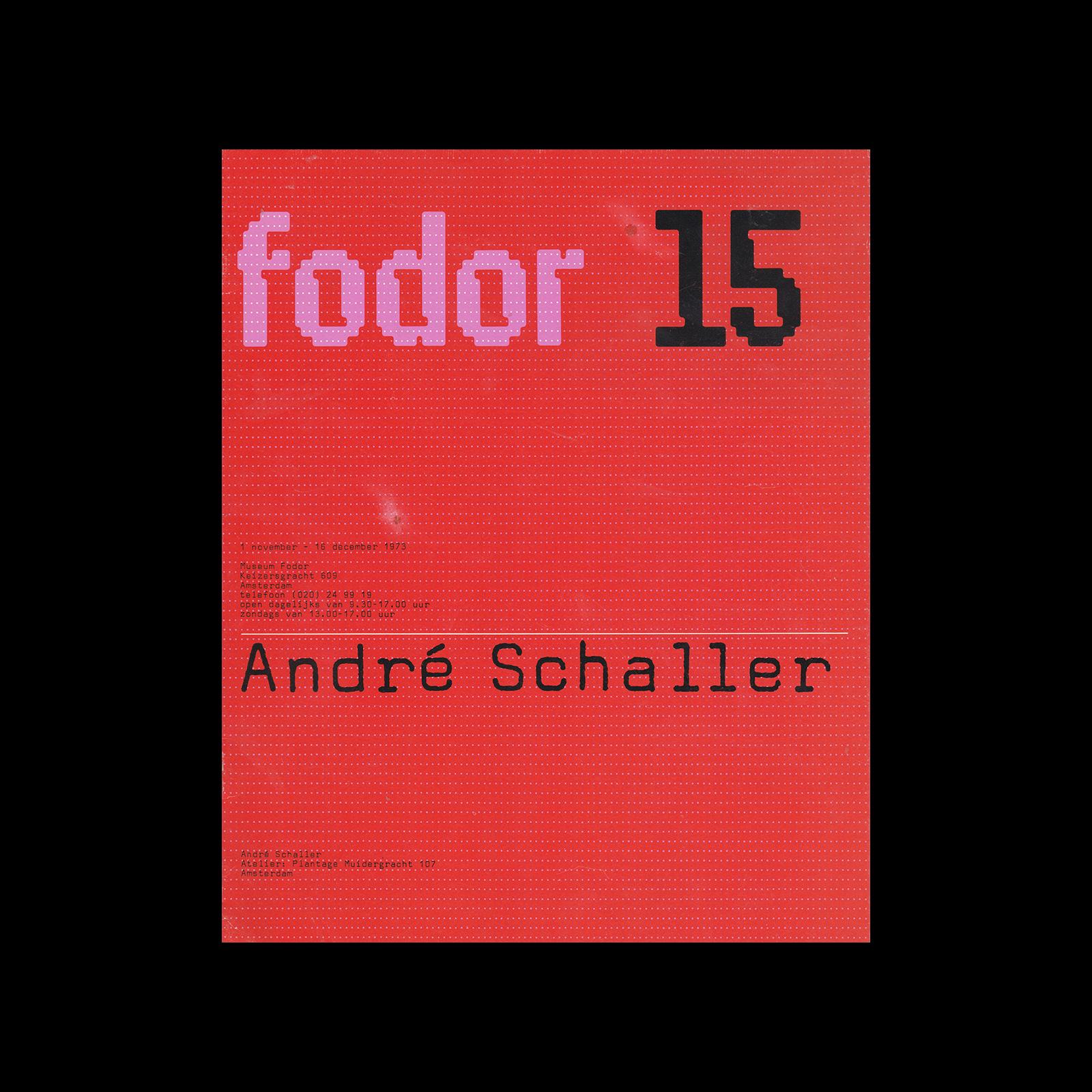 Fodor 15, 1973 - André Schaller. Designed by Wim Crouwel and Dapne Duijvelshoff (Total Design).