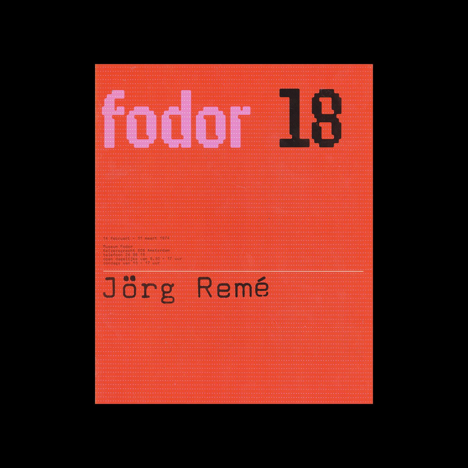 Fodor 18, 1974 - Jörg Remé. Designed by Wim Crouwel and Daphne Duijvelshoff (Total Design)