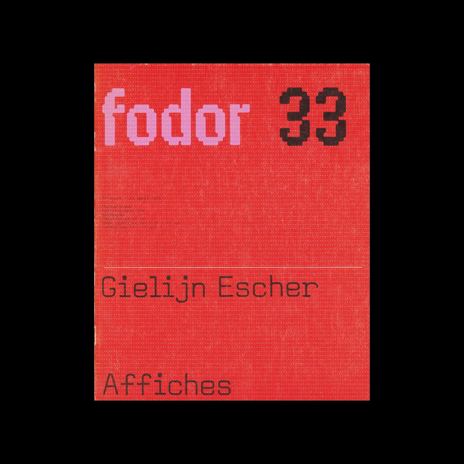 Fodor 33, 1976 - Gielijn Escher, Affiches. Designed by Wim Crouwel and Daphne Duijvelshoff (Total Design)