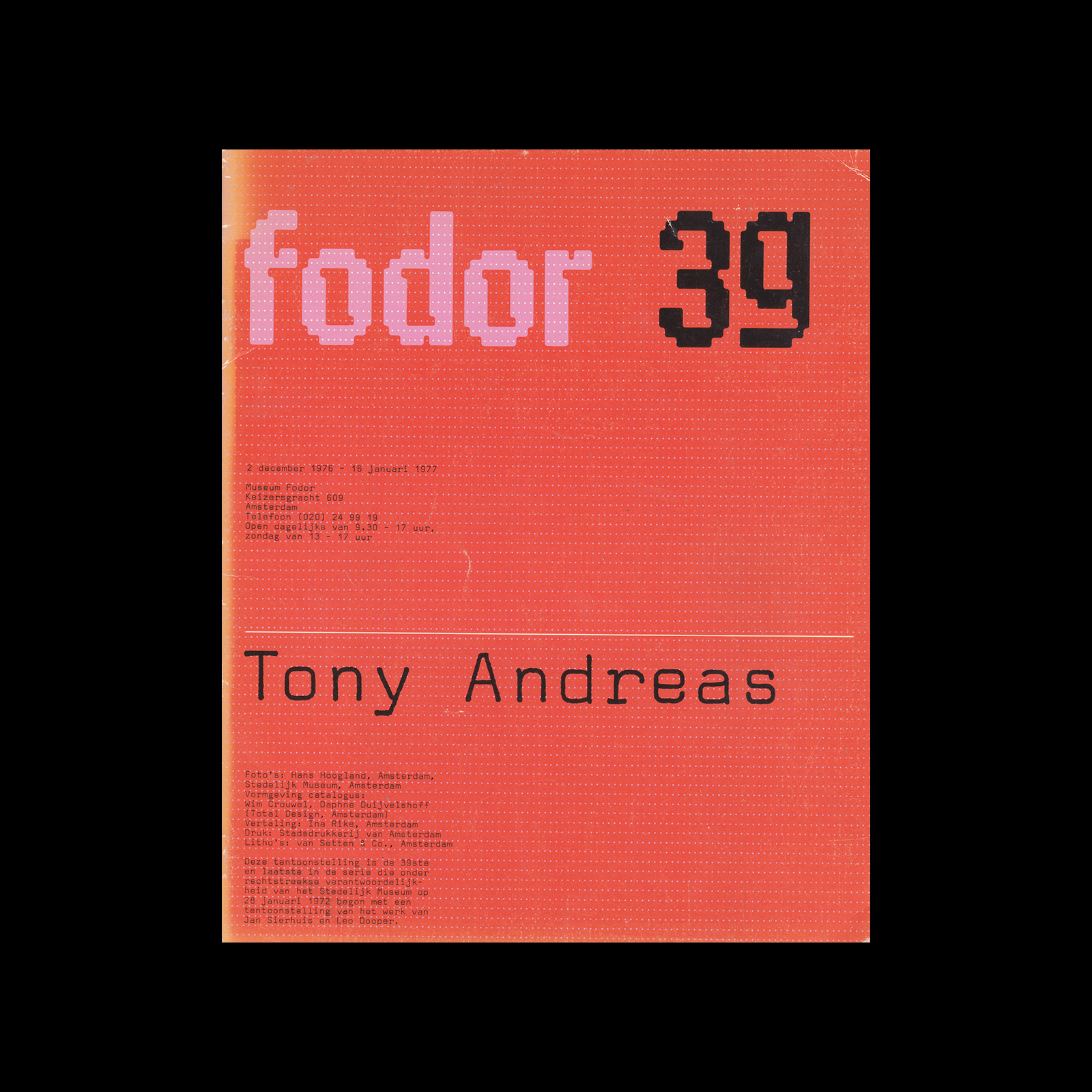 Fodor 39, 1977 - Tony Andreas. Designed by Wim Crouwel and Daphne Duijvelshoff (Total Design)