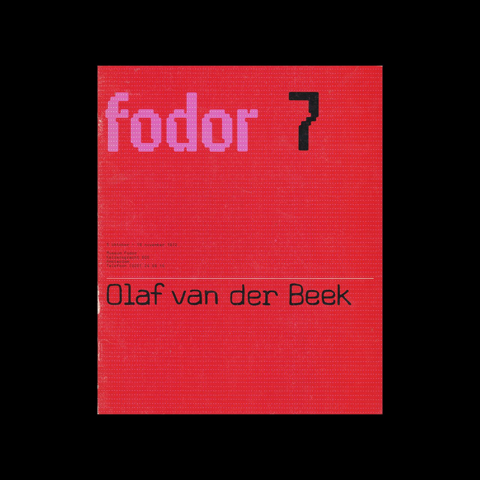Fodor 7, 1972 - Kees Gerritse and Olaf van der Beek. Designed by Wim Crouwel and Jos van der Zwaan (Total Design).
