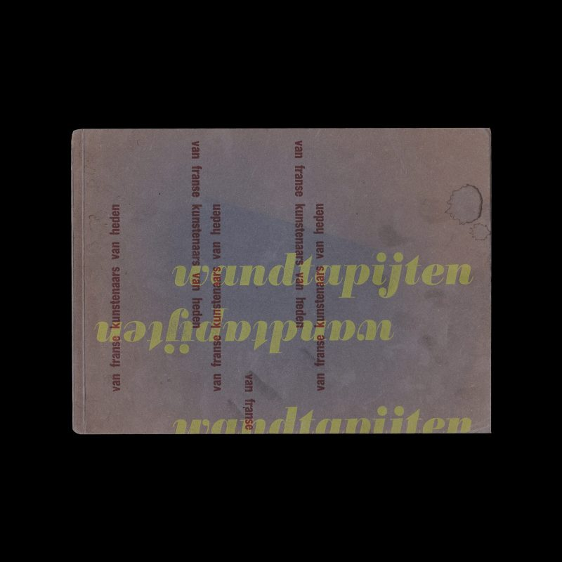 Wandtapijten van Franse kunstenaars van heden, Stedelijk Museum Amsterdam, 1954 designed by Willem Sandberg