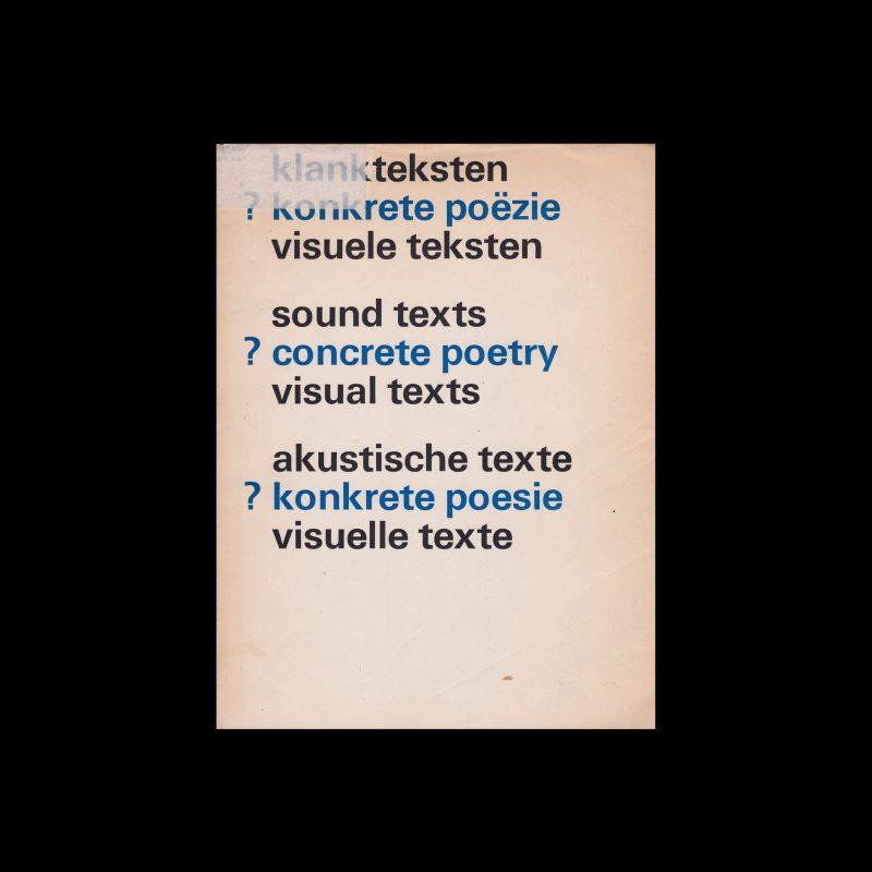 Sound Texts, Concrete Poetry, Visual Texts, Stedelijk Museum, Amsterdam, 1971 designed by Wim Crouwel and Jolijn van de Wouw (Total Design)