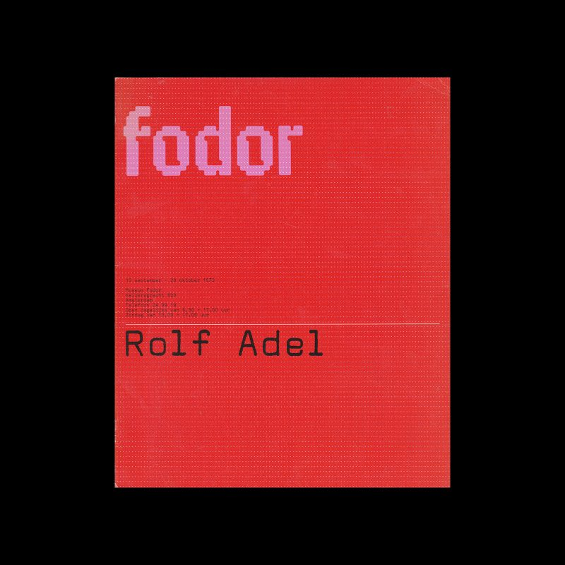 Fodor 13, 1973 - Rolf Adel. Designed by Wim Crouwel and Dapne Duijvelshoff (Total Design).