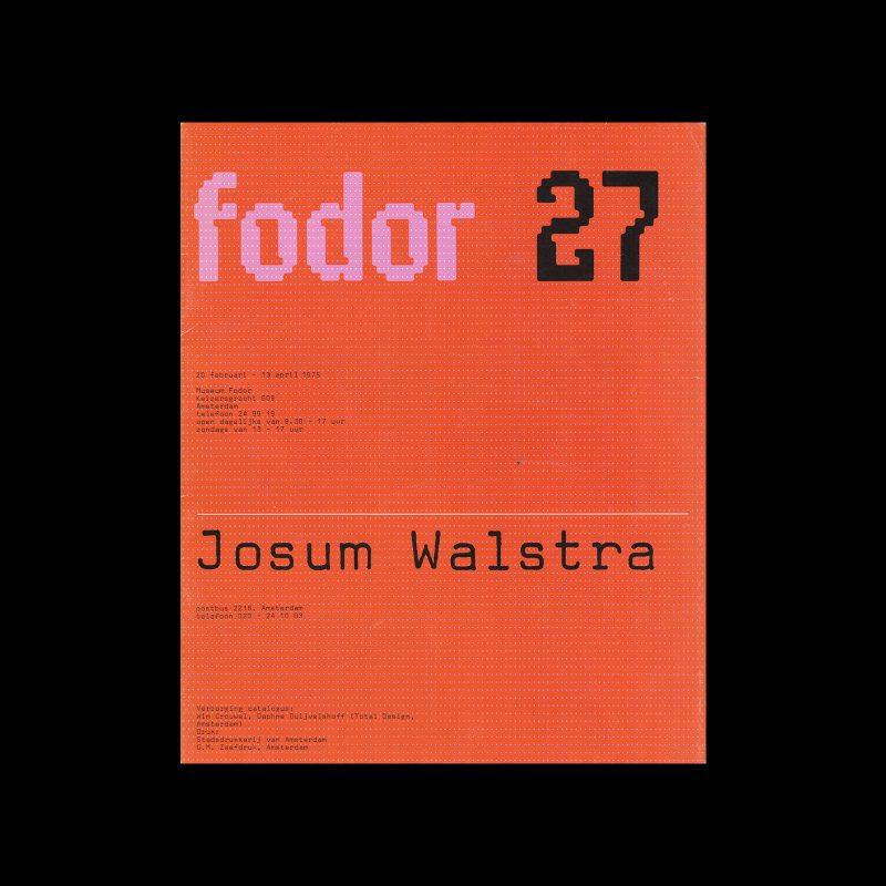 Fodor 27, 1975 - Josum Walstra. Designed by Wim Crouwel and Daphne Duijvelshoff (Total Design)