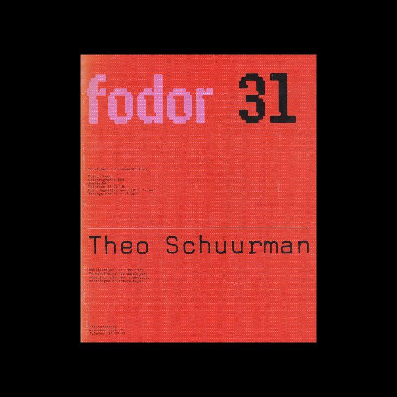 Fodor 31, 1975 - Theo Schuurman. Designed by Wim Crouwel and Daphne Duijvelshoff (Total Design)