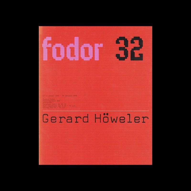 Fodor 32, 1976 - Gerard Höweler. Designed by Wim Crouwel and Daphne Duijvelshoff (Total Design)
