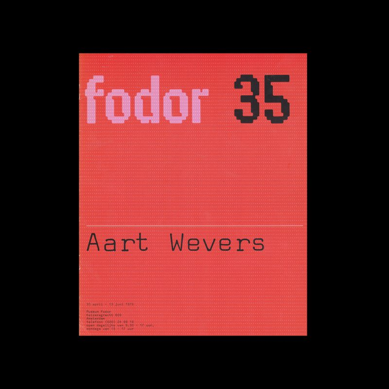 Fodor 35, 1976 - Aart Wevers. Designed by Wim Crouwel and Daphne Duijvelshoff (Total Design)