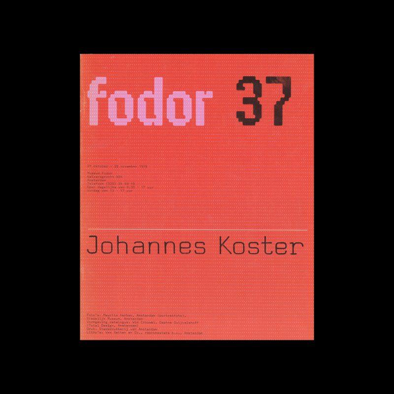 Fodor 37, 1976 - Johannes Koster. Designed by Wim Crouwel and Daphne Duijvelshoff (Total Design)