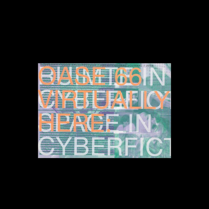 OASE 66, 2005, Virtually Here. Designed by Karel Martens, Werkplaats Typografie