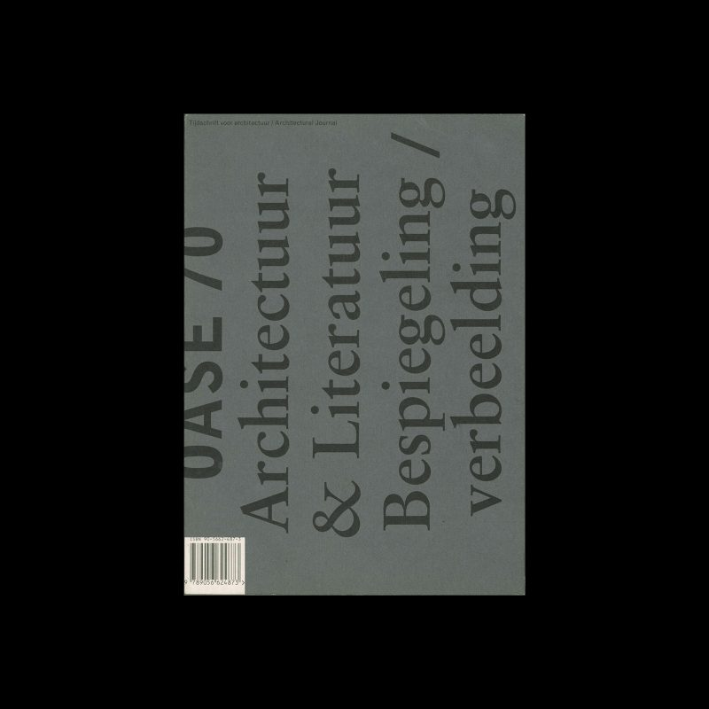 OASE 70, 2006. Designed by Karel Martens, Louise Dossing, Susanne Stetzer, Werkplaats Typografie