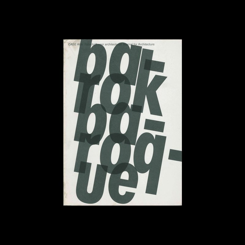 Oase 86, 2011, Baroque. Designed by Karel Martens, Stefano Faoro, Werkplaats Typografie