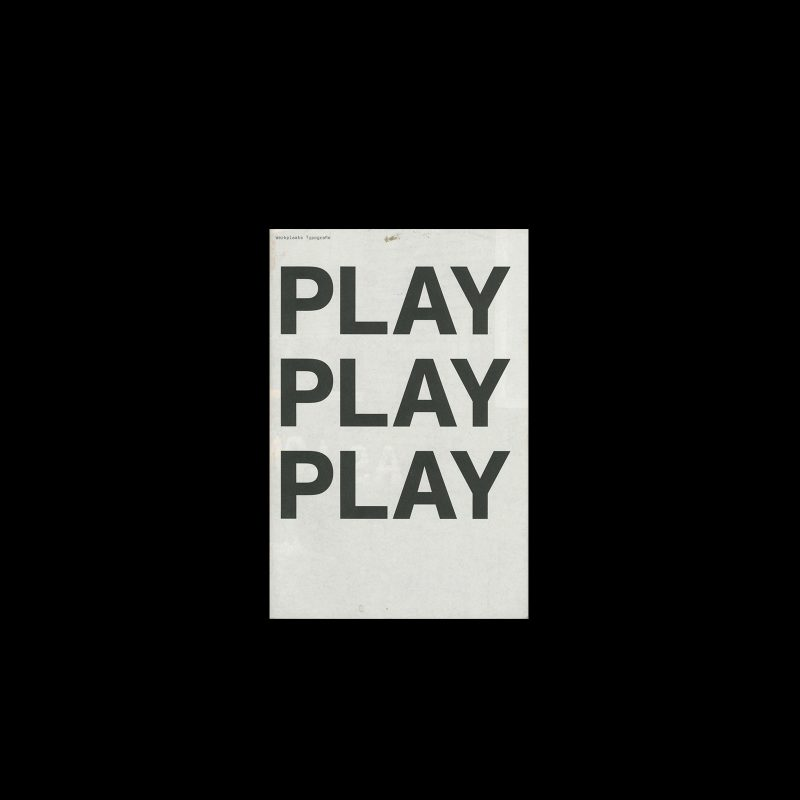 Play Play Play, Werkplaats Typografie, 2006