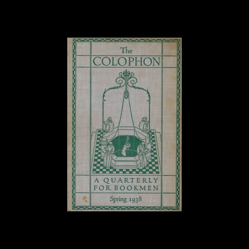 The Colophon, A Quarterly For Bookmen, Spring 1938