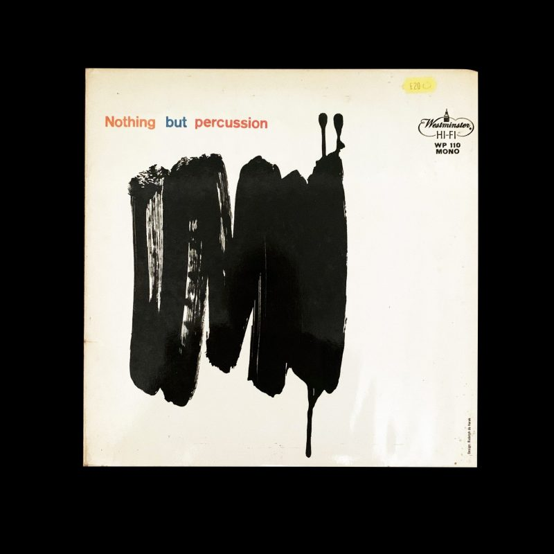Nothing but percussion, Westminster records Design by Rudolph de Harak