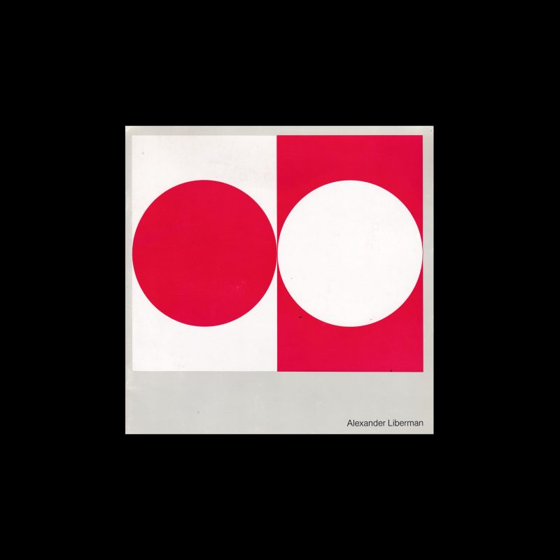 Alexander Liberman, The Circle Paintings 1950-1964
