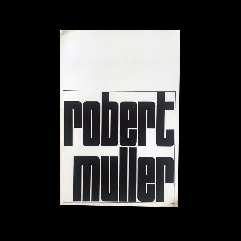 Robert Muller Stedelijk Museum Amsterdam, 1964 Wim Crouwel