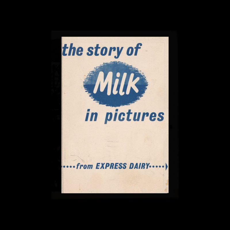 The Story of Milk in Pictures